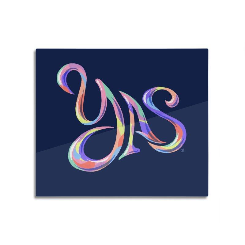 YAS! Home Mounted Acrylic Print by michaeljhildebrand's Artist Shop