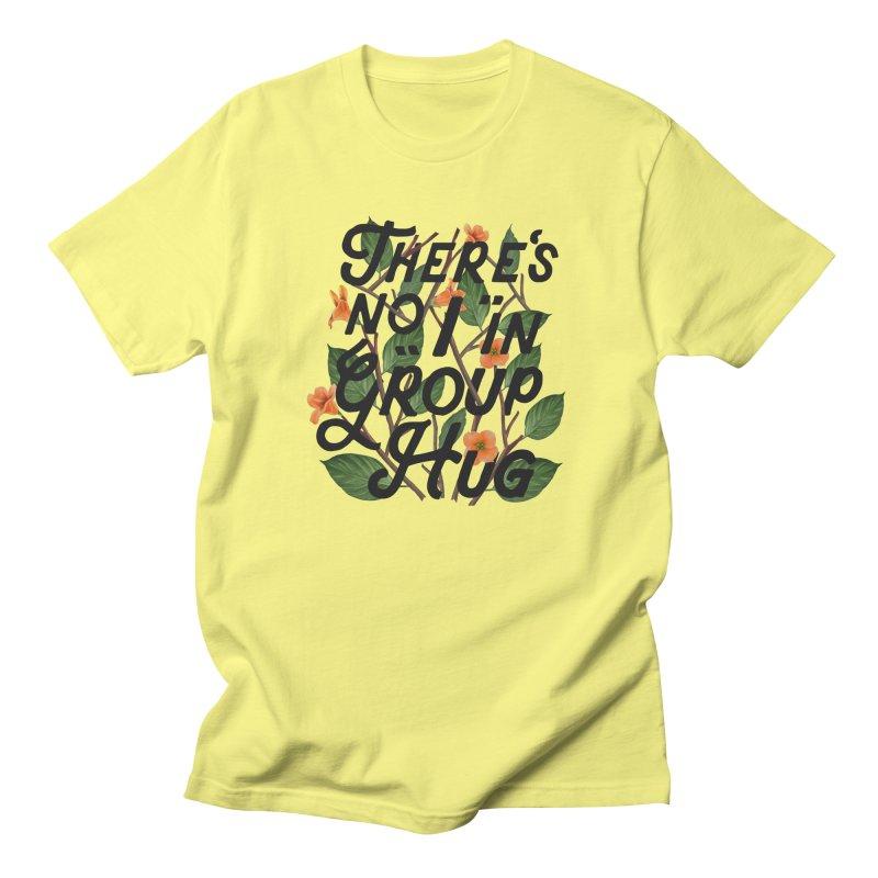 Group Hug Women's Unisex T-Shirt by Michael Mohlman