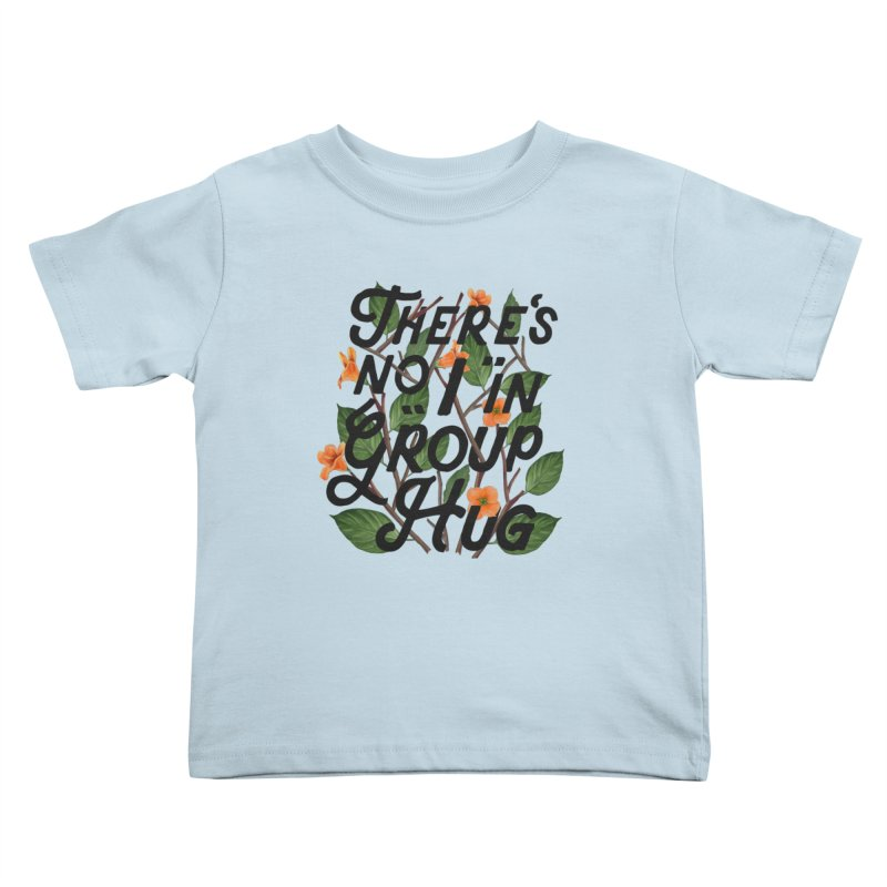 Group Hug Kids Toddler T-Shirt by Michael Mohlman