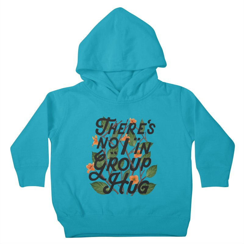 Group Hug Kids Toddler Pullover Hoody by Michael Mohlman