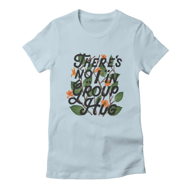 Group Hug Women's Fitted T-Shirt by Michael Mohlman