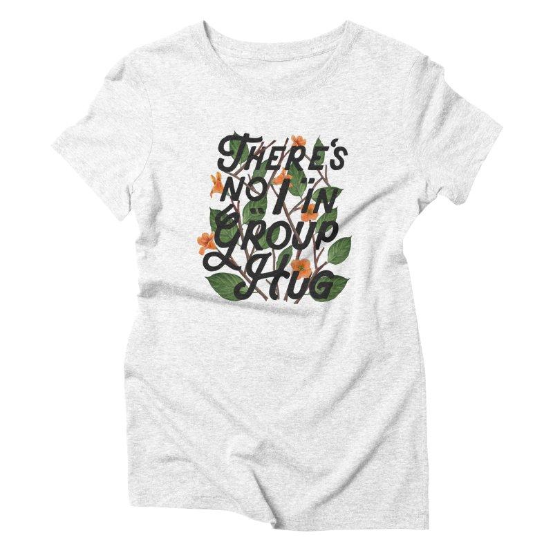 Group Hug Women's Triblend T-shirt by Michael Mohlman