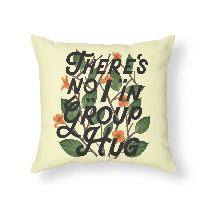 Group Hug Home Throw Pillow by Michael Mohlman