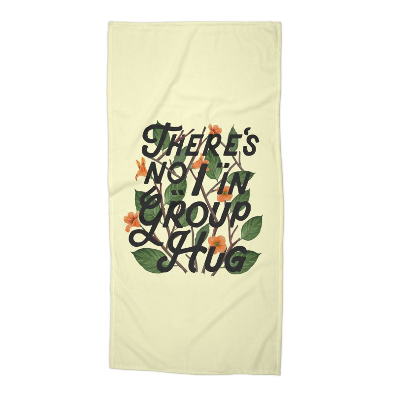 Group Hug Accessories Beach Towel by Michael Mohlman
