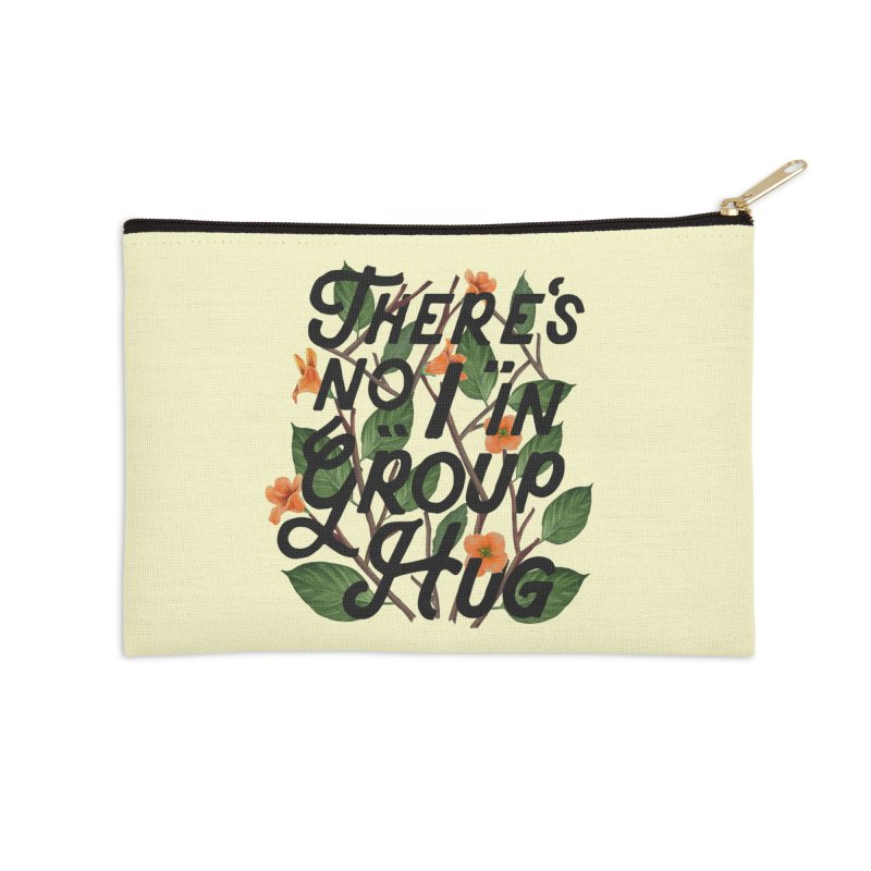 Group Hug Accessories Zip Pouch by Michael Mohlman