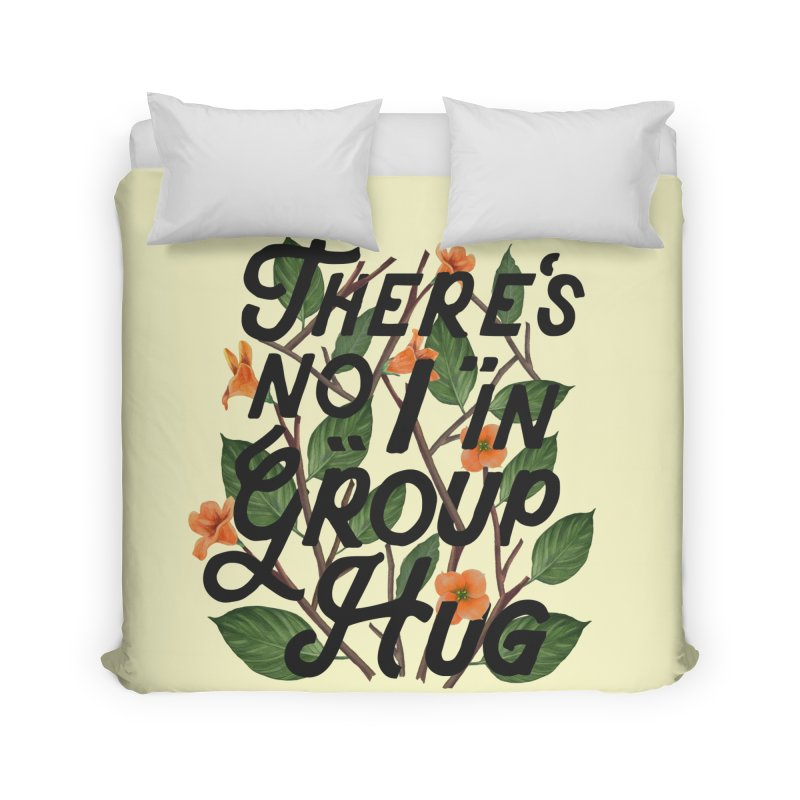 Group Hug Home Duvet by Michael Mohlman