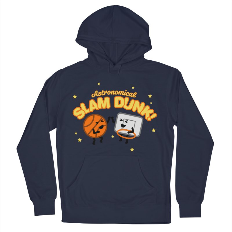 Astronomical Slam Dunk Women's French Terry Pullover Hoody by Michael Mohlman