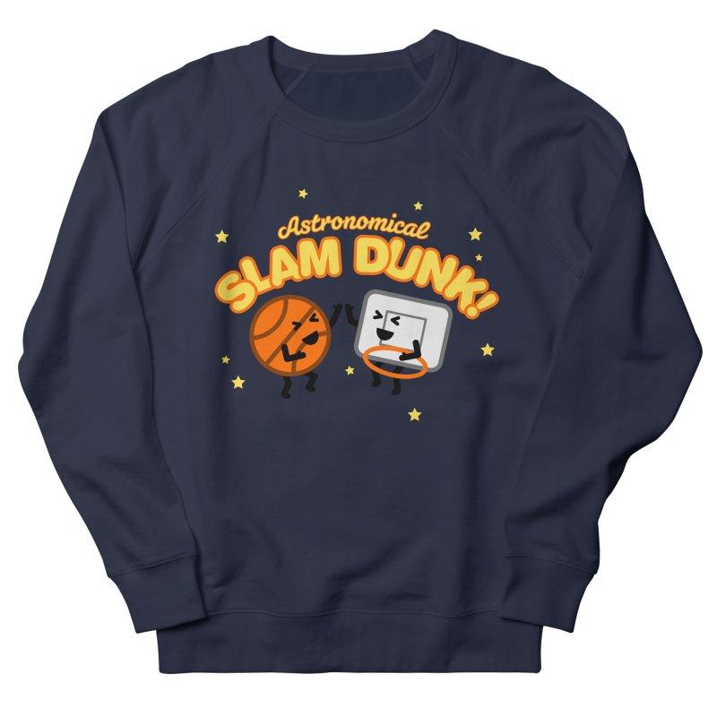 Astronomical Slam Dunk Women's Sweatshirt by Michael Mohlman