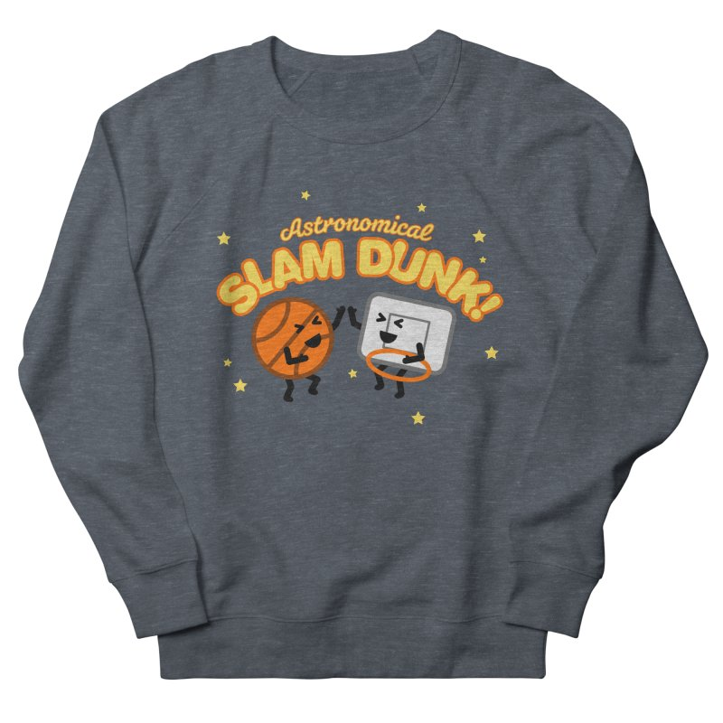 Astronomical Slam Dunk Men's French Terry Sweatshirt by Michael Mohlman