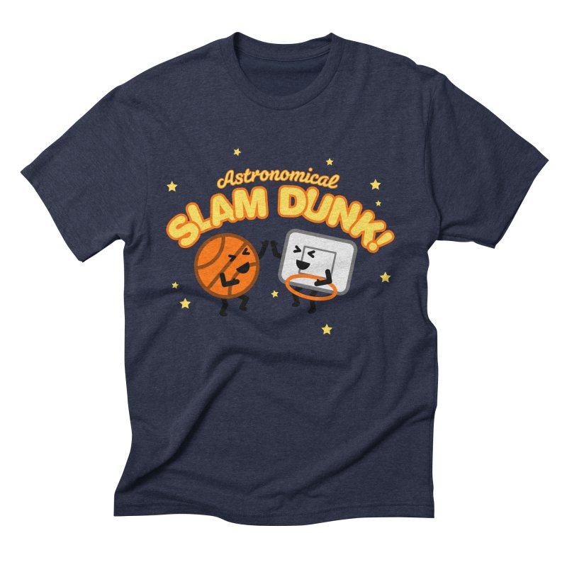 Astronomical Slam Dunk Men's Triblend T-Shirt by Michael Mohlman