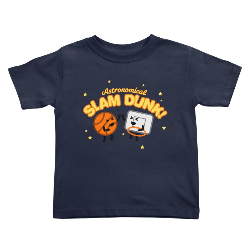 Astronomical Slam Dunk Kids Toddler T-Shirt by Michael Mohlman