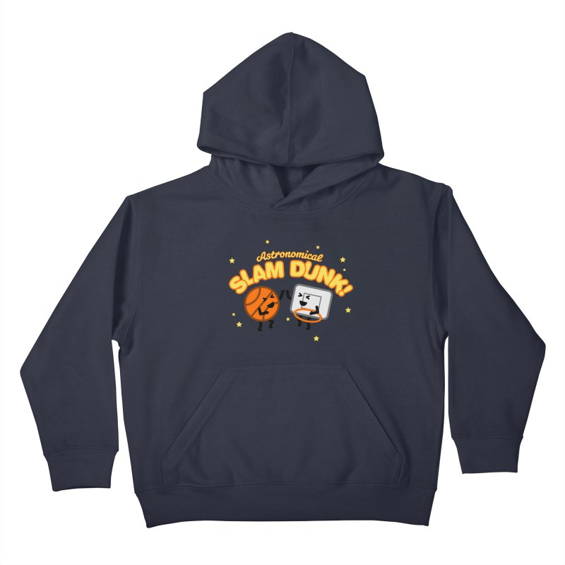 Astronomical Slam Dunk Kids Pullover Hoody by Michael Mohlman