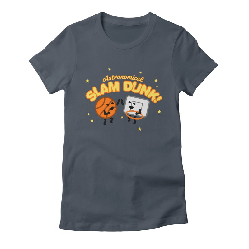 Astronomical Slam Dunk Women's Fitted T-Shirt by Michael Mohlman
