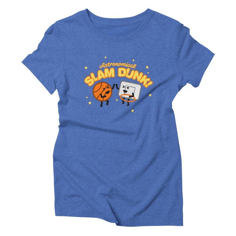 Astronomical Slam Dunk Women's Triblend T-Shirt by Michael Mohlman