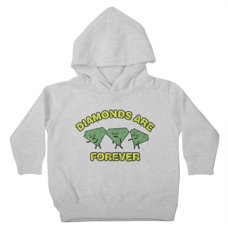 Diamonds Are Forever Kids Toddler Pullover Hoody by Michael Mohlman