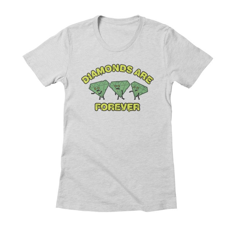 Diamonds Are Forever Women's Fitted T-Shirt by Michael Mohlman