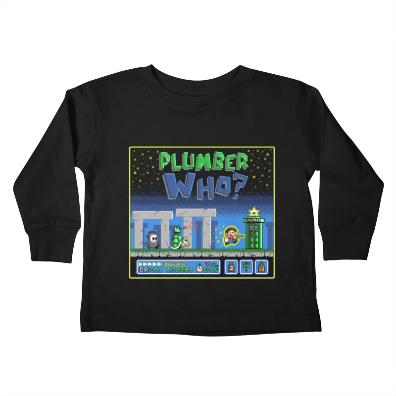 """Plumber Who?"" - Stonehenge Kids Toddler Longsleeve T-Shirt by Garbonite"
