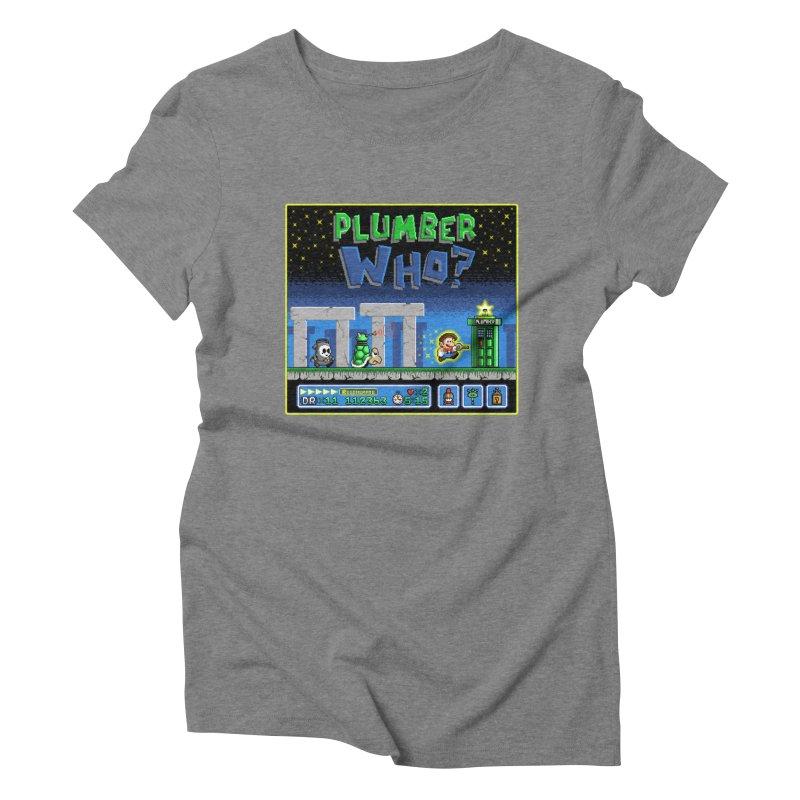 """Plumber Who?"" - Stonehenge Women's Triblend T-Shirt by Garbonite"