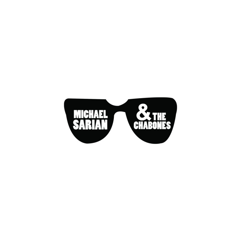 Chabones Shades by Michael Sarian & The Chabones Merch Station