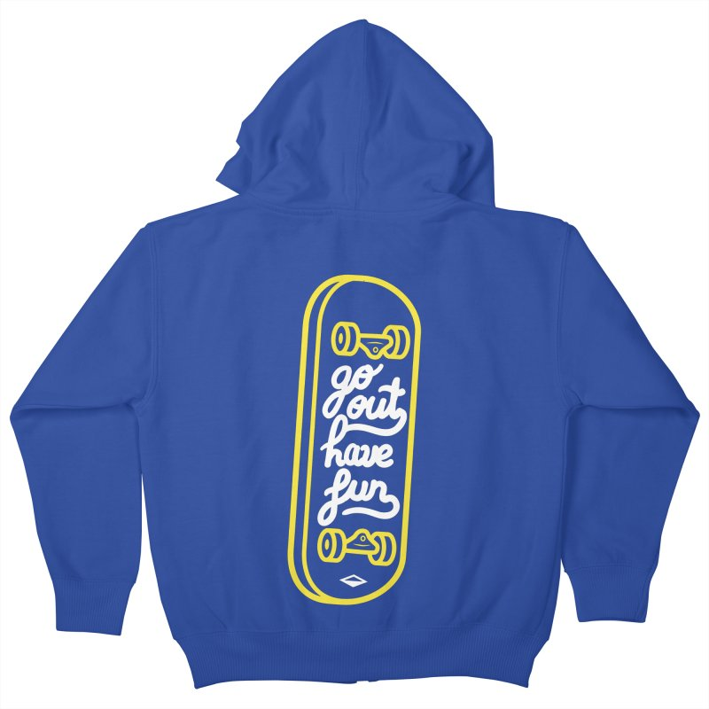Go out, have fun Kids Zip-Up Hoody by micheleficeli's Artist Shop