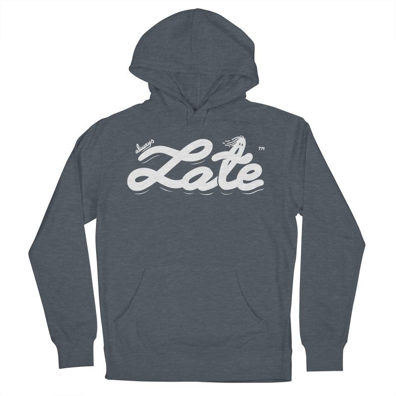 Always late Men's Pullover Hoody by micheleficeli's Artist Shop