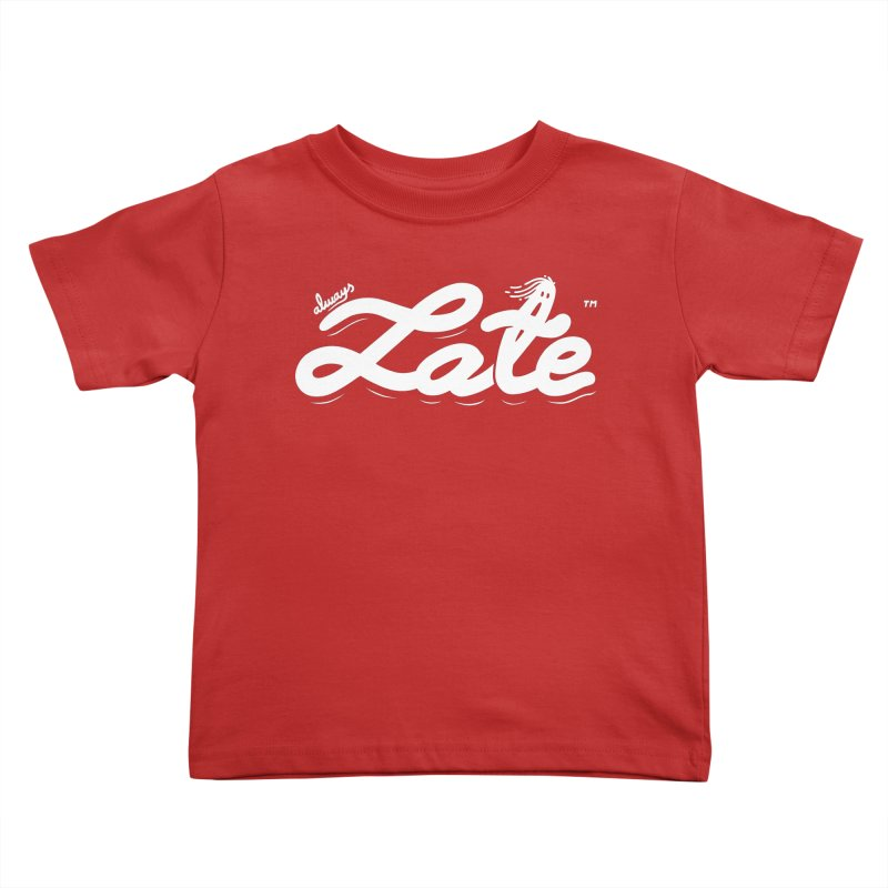 Always late Kids Toddler T-Shirt by micheleficeli's Artist Shop