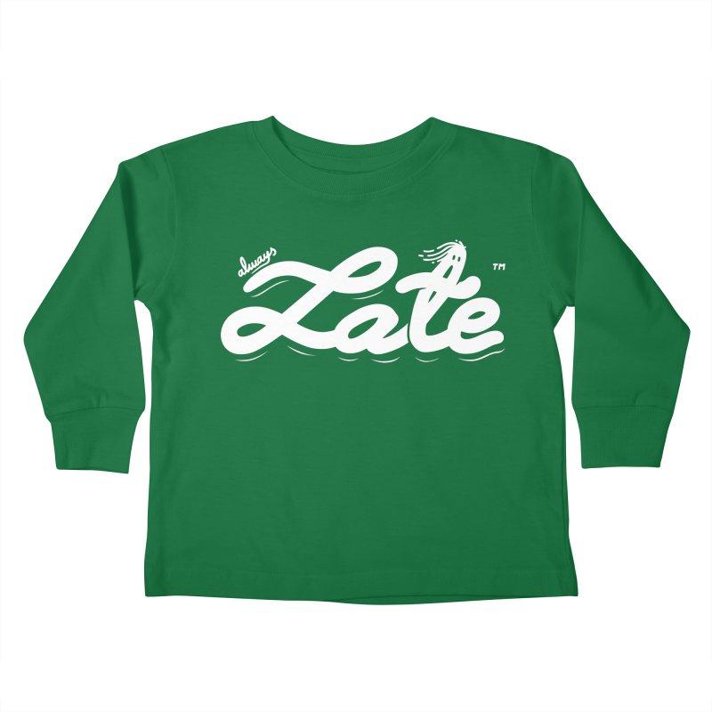 Always late Kids Toddler Longsleeve T-Shirt by micheleficeli's Artist Shop