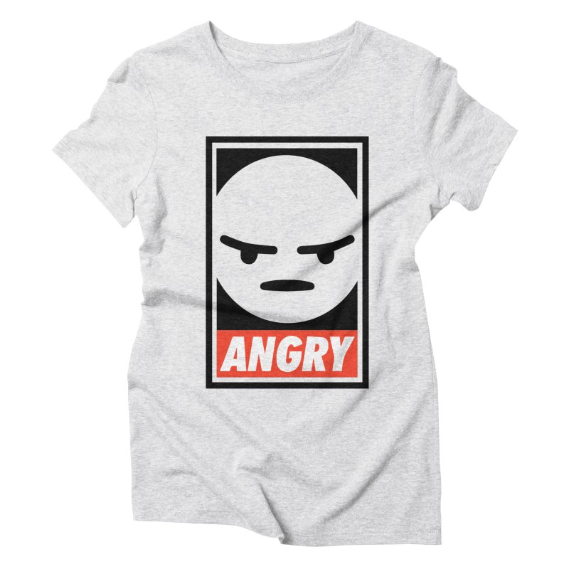 Angry Reacts Only Women's Triblend T-Shirt by michelerota's Artist Shop