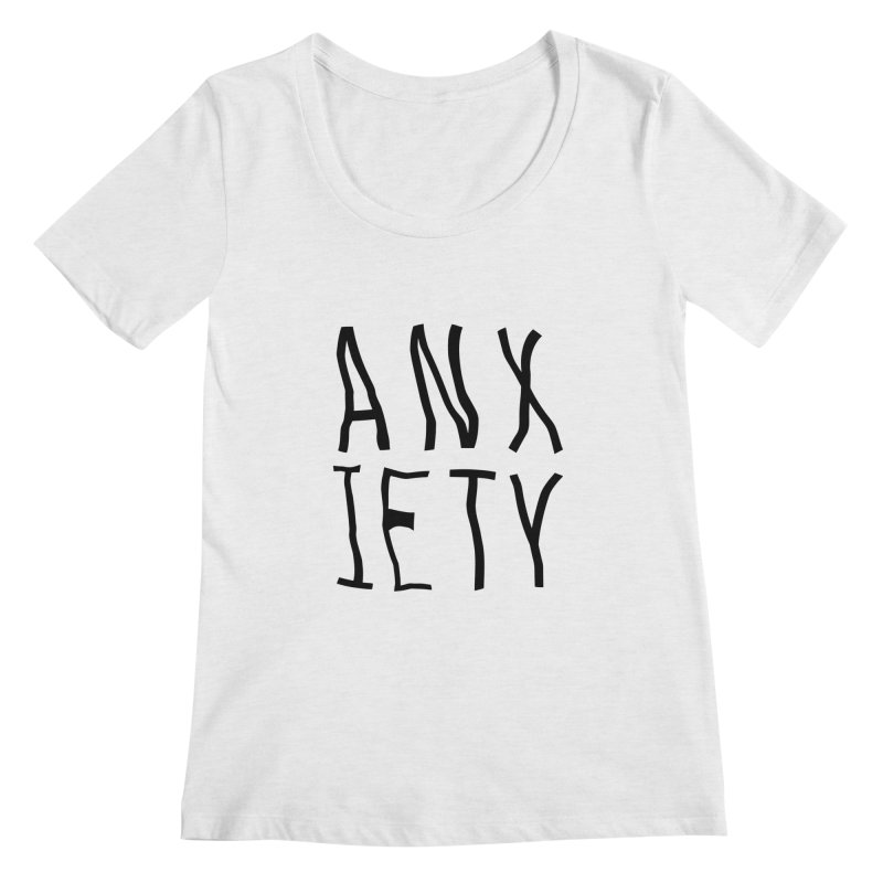 Anxiety Women's Scoopneck by michelerota's Artist Shop