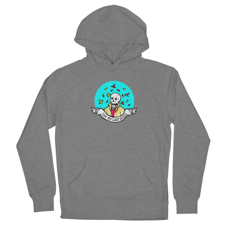 Per My Last Email Women's Pullover Hoody by Mickey Harmon