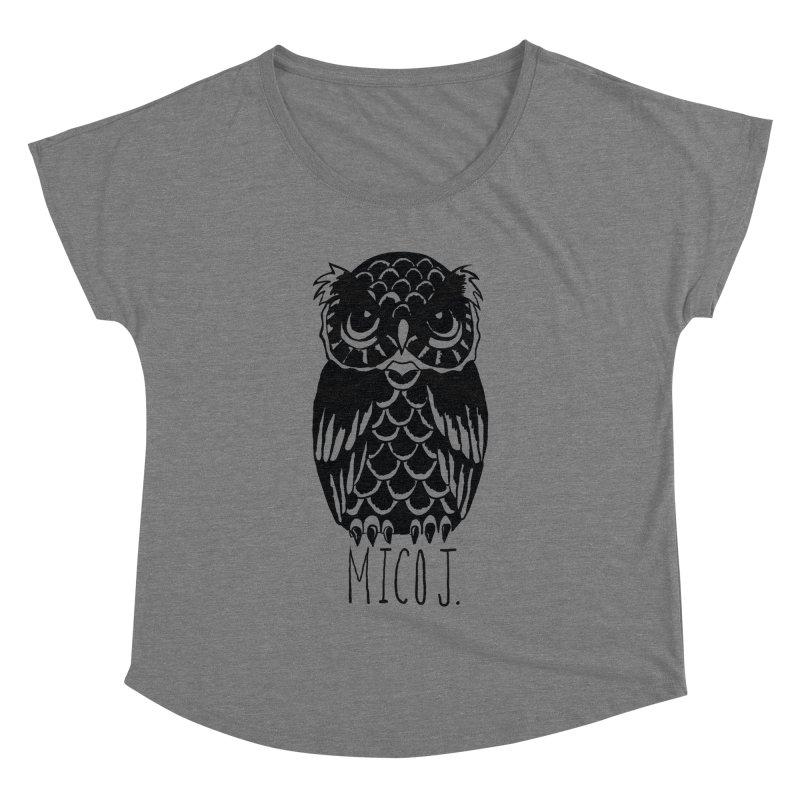 MICO OWL Women's Dolman by Mico Jones Artist Shop