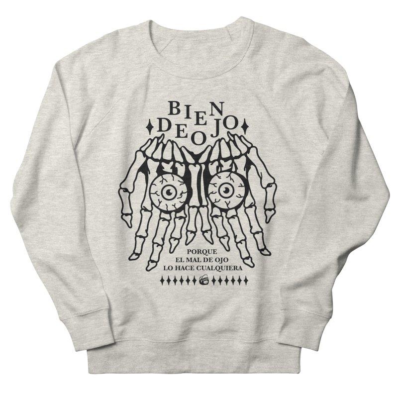 Bien de Ojo Women's Sweatshirt by Mico Jones Artist Shop