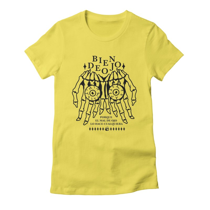 Bien de Ojo Women's T-Shirt by Mico Jones Artist Shop