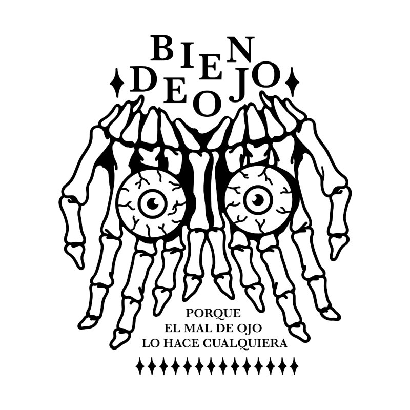 Bien de Ojo by Mico Jones Artist Shop
