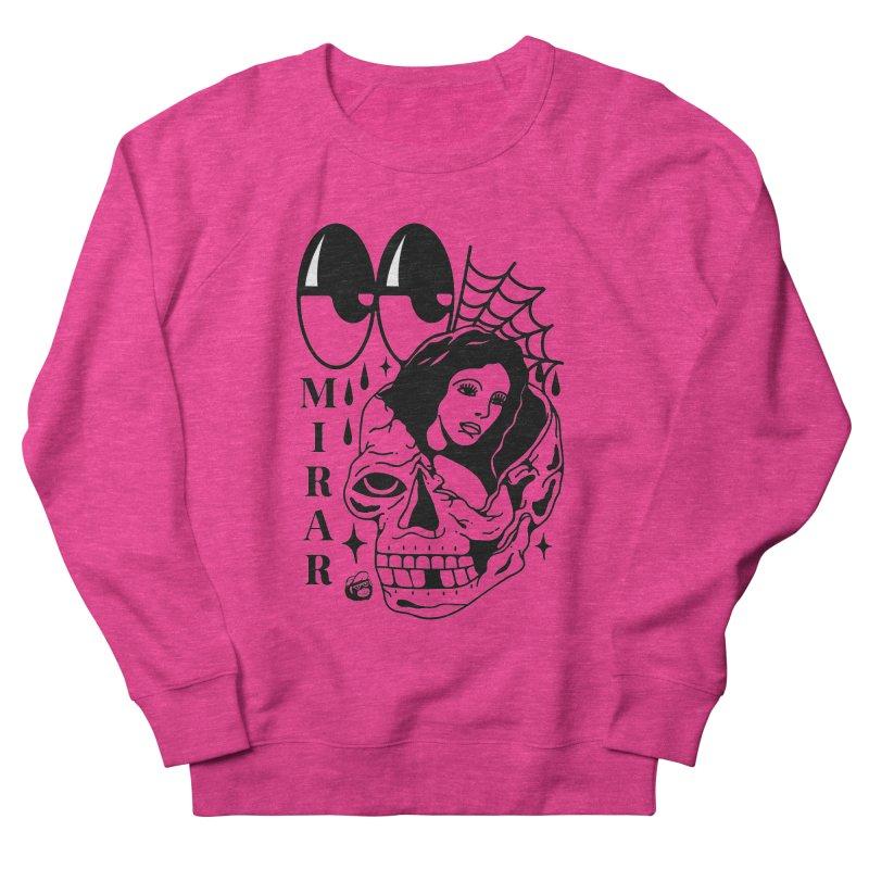 TE LLEVO Women's French Terry Sweatshirt by Mico Jones Artist Shop