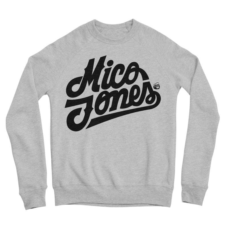 MICO JONES FIRM BLACK Men's Sponge Fleece Sweatshirt by Mico Jones Artist Shop