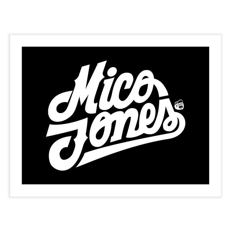 MICO JONES FIRM WHITE Home Fine Art Print by Mico Jones Artist Shop