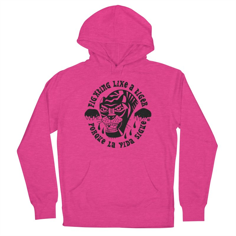 LIKE A TIGER Women's Pullover Hoody by Mico Jones Artist Shop