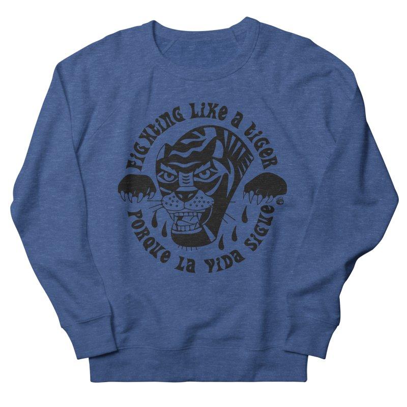 LIKE A TIGER Women's Sweatshirt by Mico Jones Artist Shop