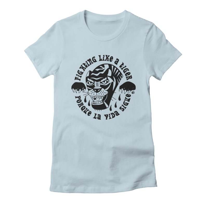 LIKE A TIGER Women's Fitted T-Shirt by Mico Jones Artist Shop