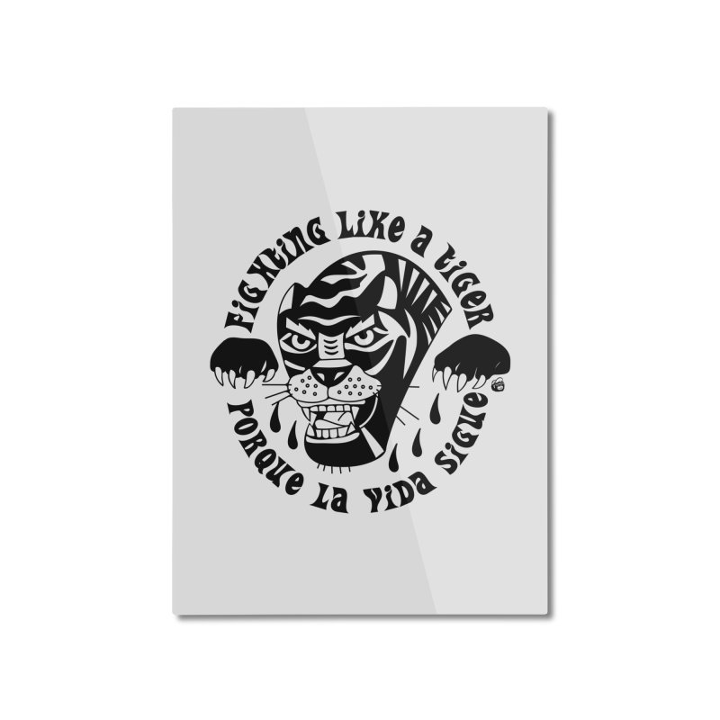 LIKE A TIGER Home Mounted Aluminum Print by Mico Jones Artist Shop