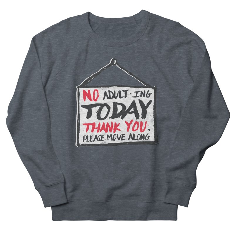 No Thank You Women's French Terry Sweatshirt by MidnightCoffee