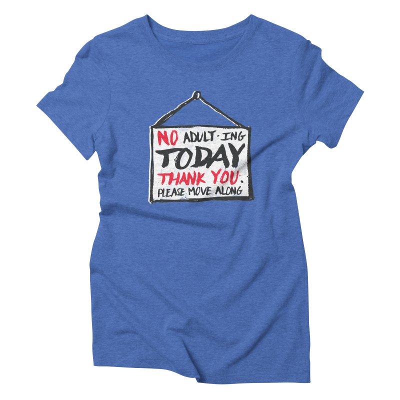 No Thank You Women's Triblend T-Shirt by MidnightCoffee