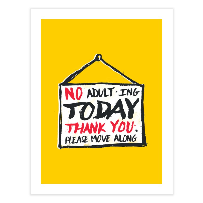 No Thank You Home Fine Art Print by MidnightCoffee