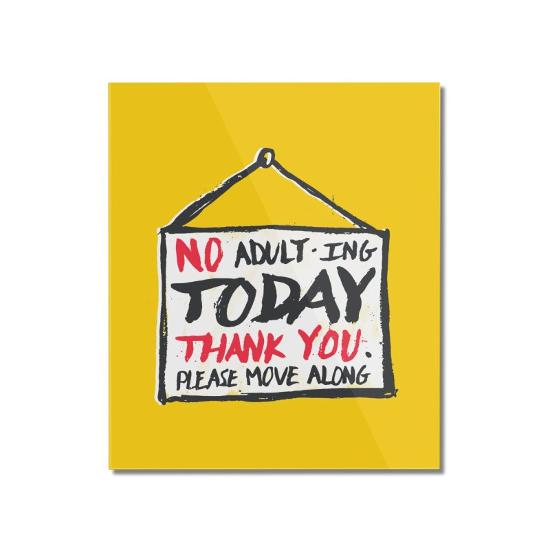 No Thank You Home Mounted Acrylic Print by MidnightCoffee