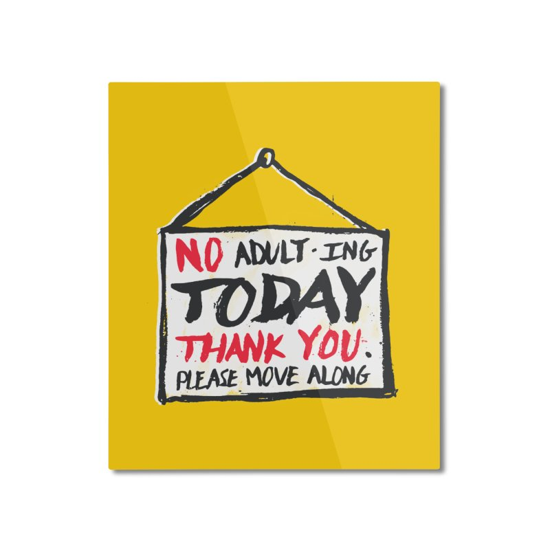 No Thank You Home Mounted Aluminum Print by MidnightCoffee