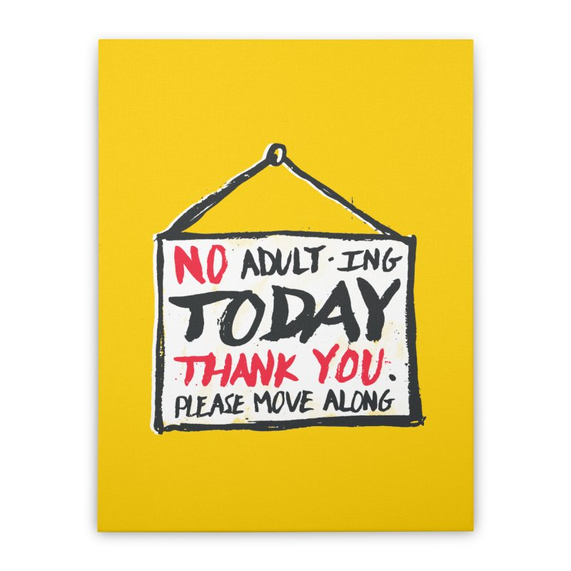 No Thank You Home Stretched Canvas by MidnightCoffee