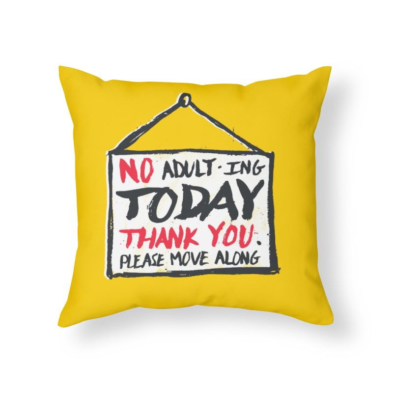 No Thank You Home Throw Pillow by MidnightCoffee