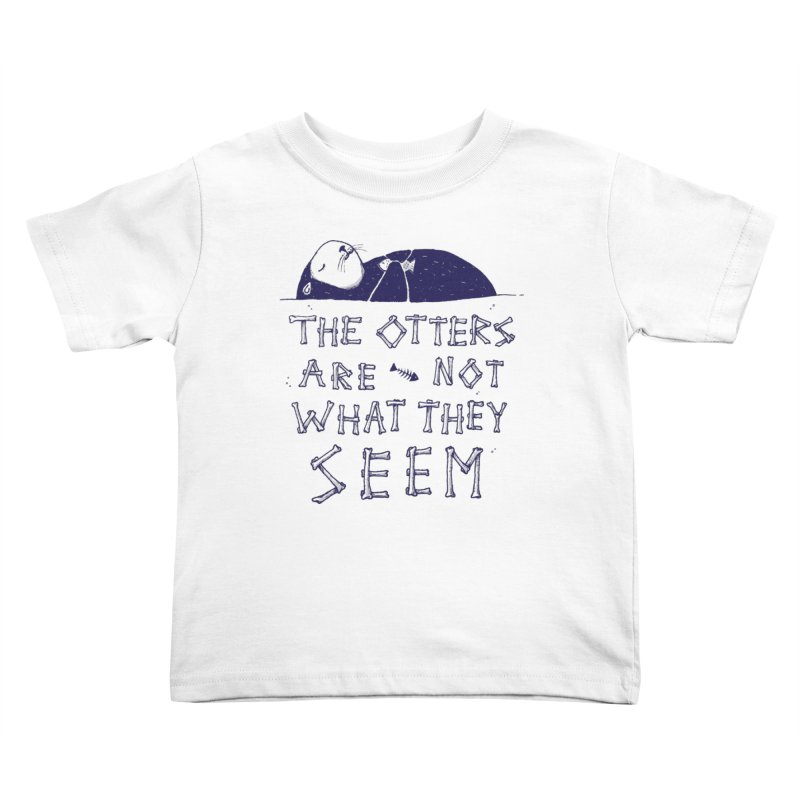 You Otter Know Kids Toddler T-Shirt by MidnightCoffee