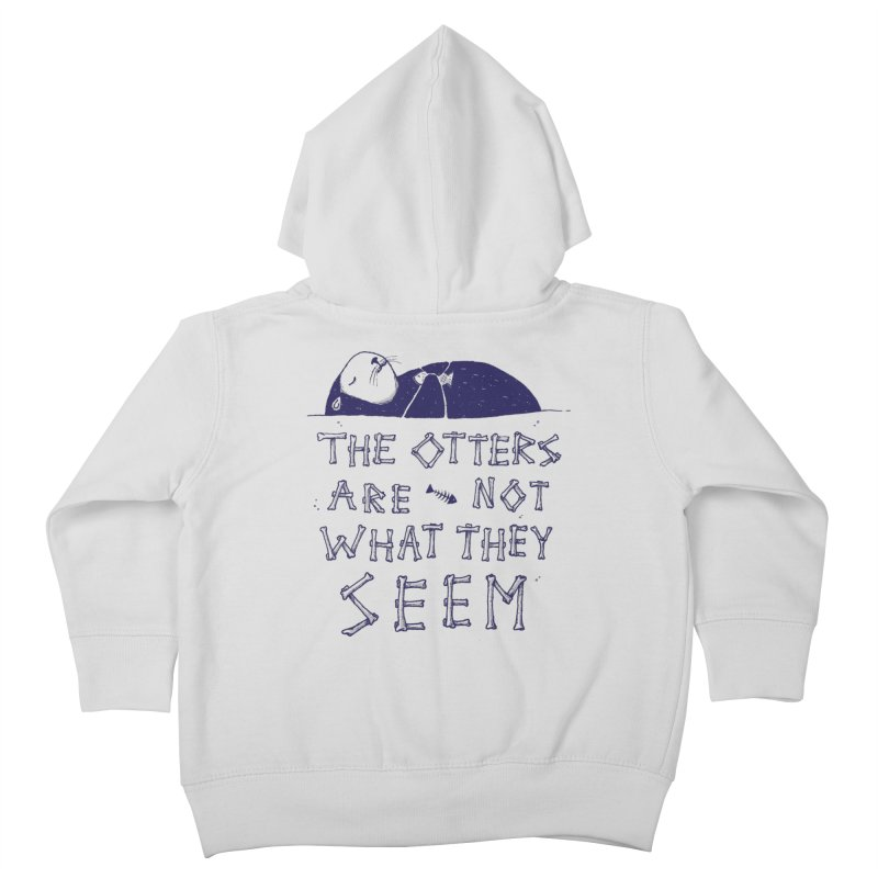 You Otter Know Kids Toddler Zip-Up Hoody by MidnightCoffee